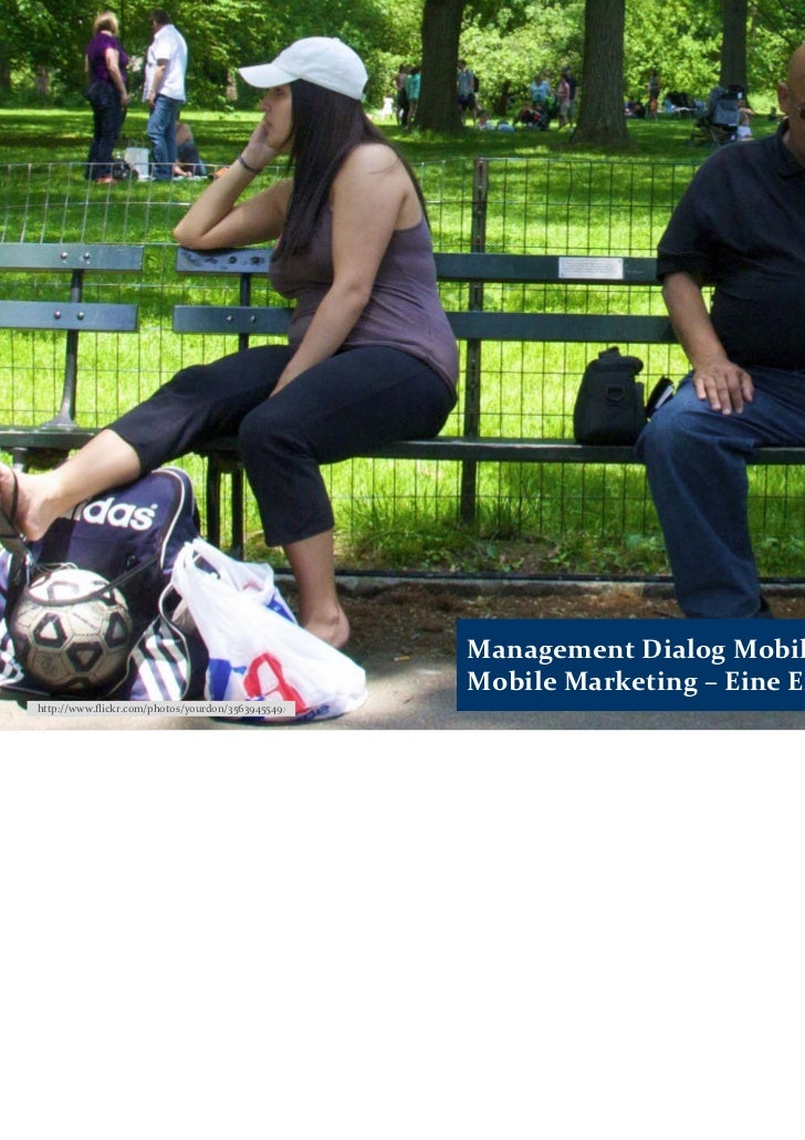 ManagementDialogMobileADC.de ‐                                                   MobileMarketing– EineEinführunghttp...
