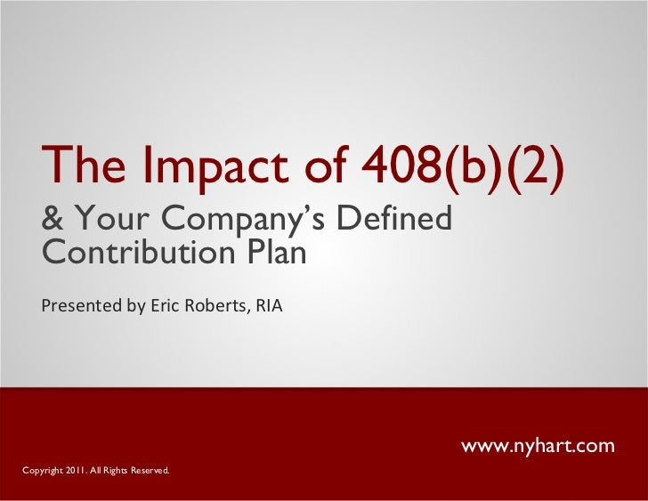 <ul><li>The Impact of 408(b)(2) </li></ul><ul><li>& Your Company's Defined Contribution Plan </li></ul>www.nyhart.com Pres...