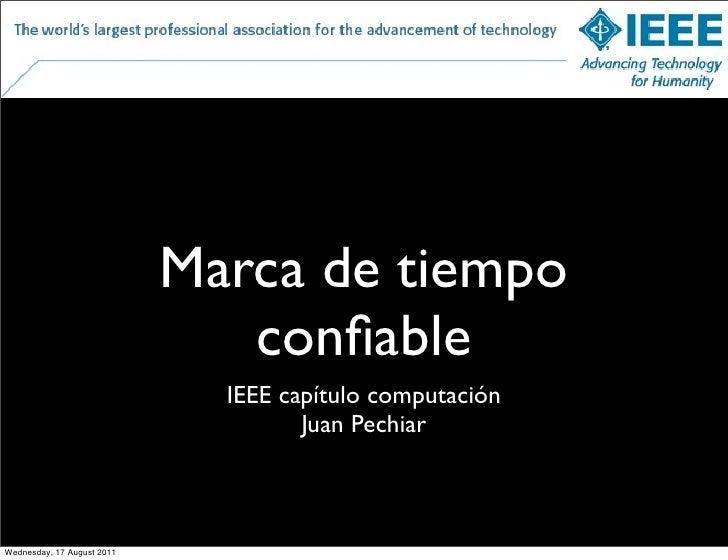 Marca de tiempo                               confiable                              IEEE capítulo computación             ...