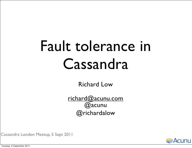 Fault tolerance in                               Cassandra                                       Richard Low              ...