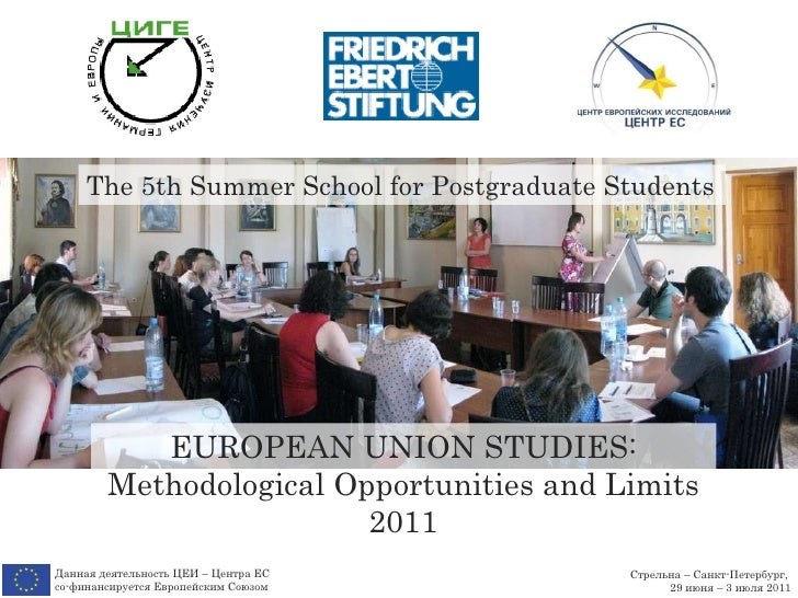 Стрельна – Санкт-Петербург ,  29 июня  –  3 июля  2011 Данная деятельность ЦЕИ – Центра ЕС  со-финансируется Европейским С...
