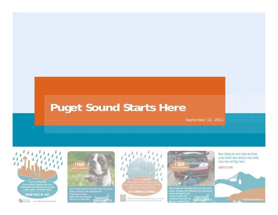 Puget Sound Starts Here                      September 22, 2011
