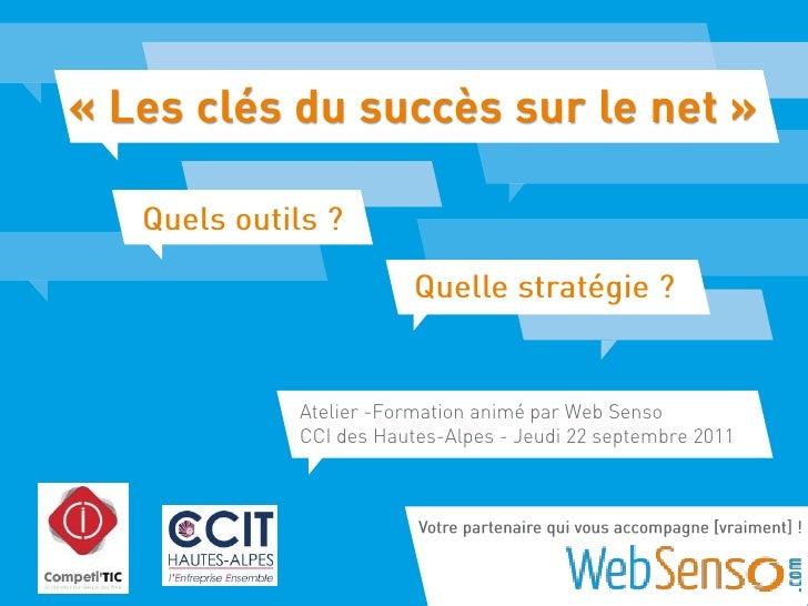 Atelier -Formation animé par Web SensoCCI des Hautes-Alpes - Jeudi 22 septembre 2011