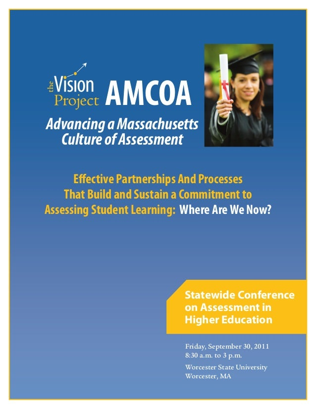 iFriday, September 30, 20118:30 a.m. to 3 p.m.Worcester State UniversityWorcester, MAStatewide Conferenceon Assessment inH...