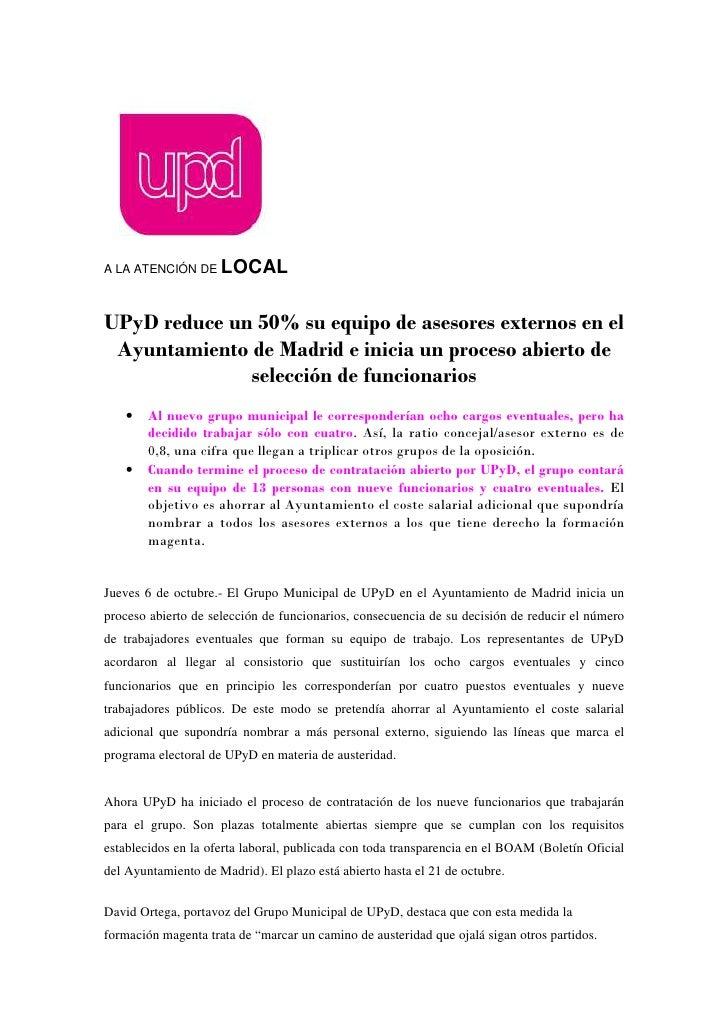 A LA ATENCIÓN DE     LOCALUPyD reduce un 50% su equipo de asesores externos en el Ayuntamiento de Madrid e inicia un proce...