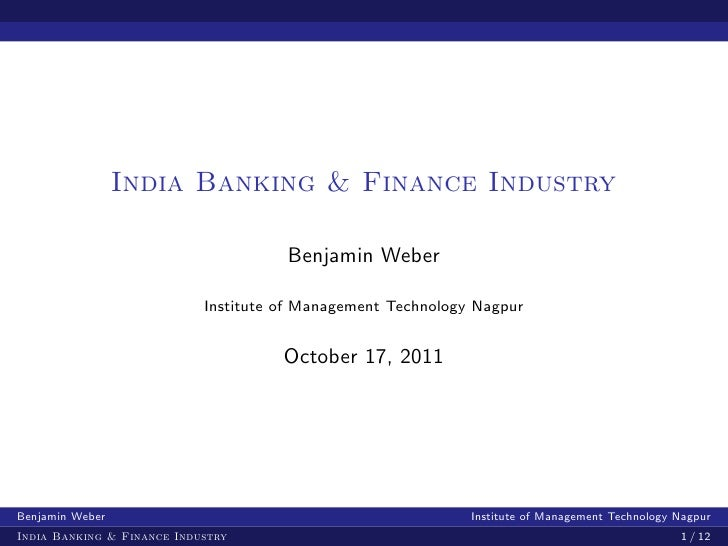 India Banking & Finance Industry                                      Benjamin Weber                            Institute ...