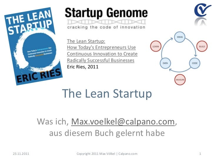 The Lean Startup:                    How Todays Entrepreneurs Use                    Continuous Innovation to Create      ...