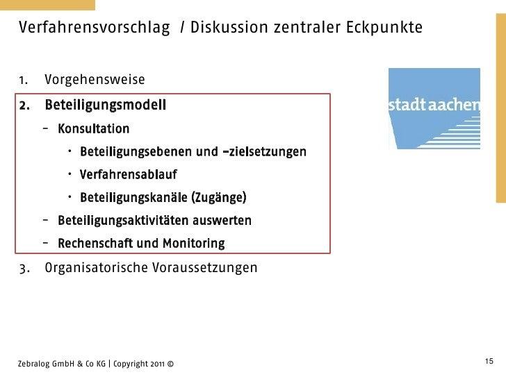 Verfahrensvorschlag / Diskussion zentraler Eckpunkte1.    Vorgehensweise2.    Beteiligungsmodell      - Konsultation      ...