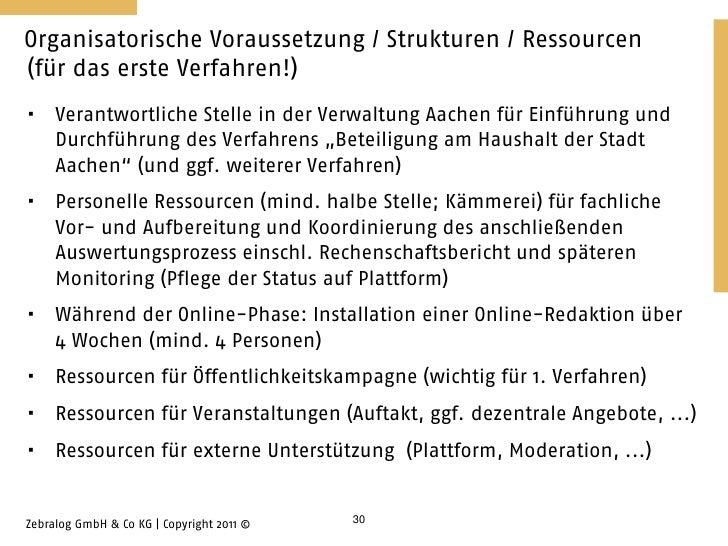 Organisatorische Voraussetzung / Strukturen / Ressourcen(für das erste Verfahren!)    Verantwortliche Stelle in der Verwa...