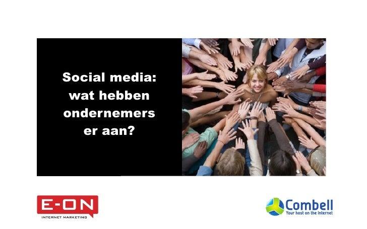 Social media: wat hebbenondernemers  er aan?