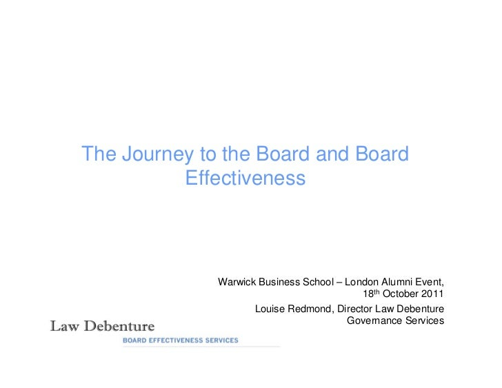 The Journey to the Board and Board          Effectiveness              Warwick Business School – London Alumni Event,     ...