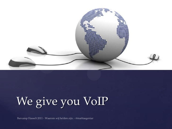 We give you VoIP