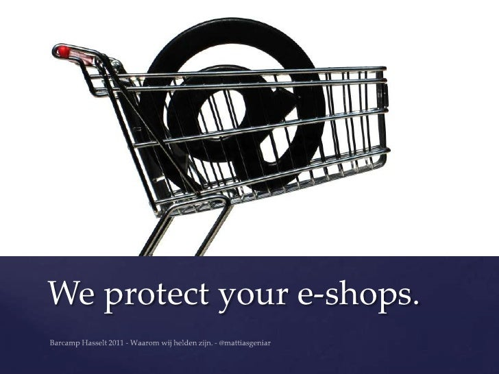 We protect your e-shops.