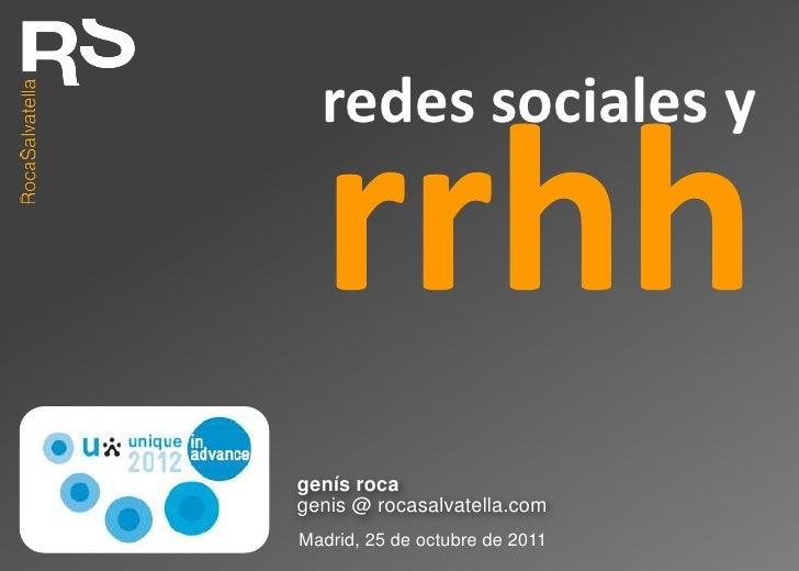 redes sociales ygenís rocagenis @ rocasalvatella.comMadrid, 25 de octubre de 2011