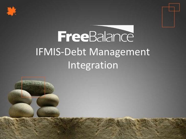 Version 7 section• brief discussion  IFMIS-Debt Management         Integration
