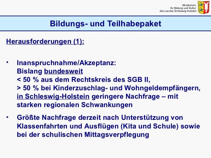 Bildungs- und Teilhabepaket Ministerium  für Bildung und Kultur  des Landes Schleswig-Holstein <ul><li>Herausforderungen (...