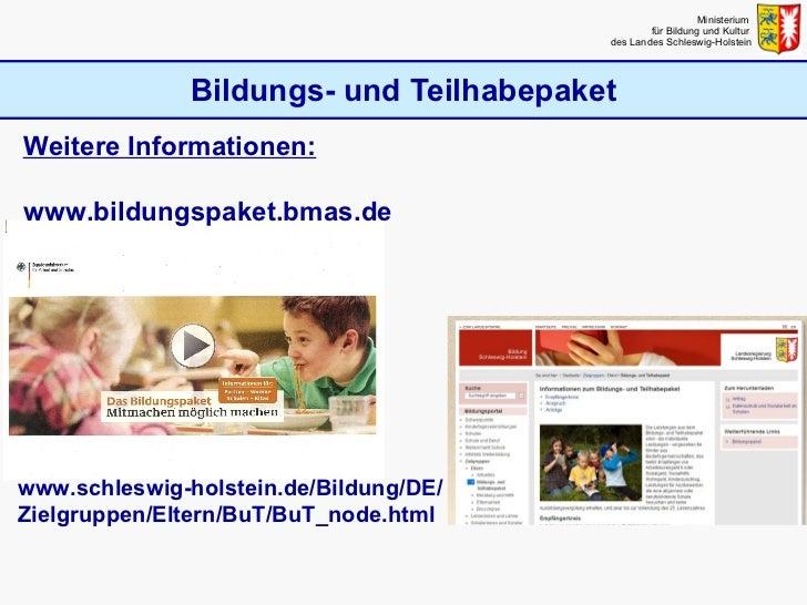 Bildungs- und Teilhabepaket Ministerium  für Bildung und Kultur  des Landes Schleswig-Holstein www.schleswig-holstein.de/B...