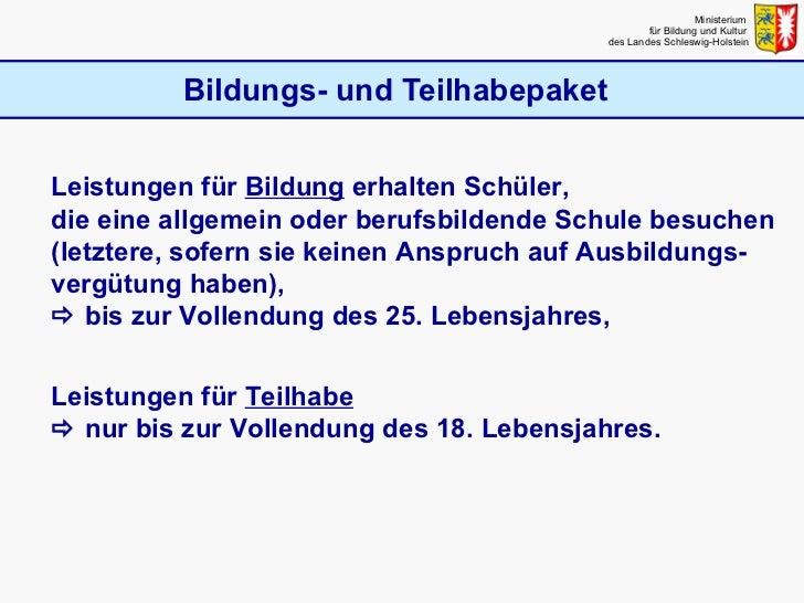Bildungs- und Teilhabepaket Ministerium  für Bildung und Kultur  des Landes Schleswig-Holstein Leistungen für  Bildung  er...