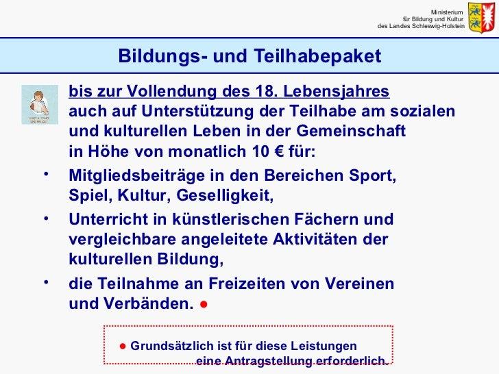 Bildungs- und Teilhabepaket Ministerium  für Bildung und Kultur  des Landes Schleswig-Holstein <ul><ul><li>bis zur Vollend...