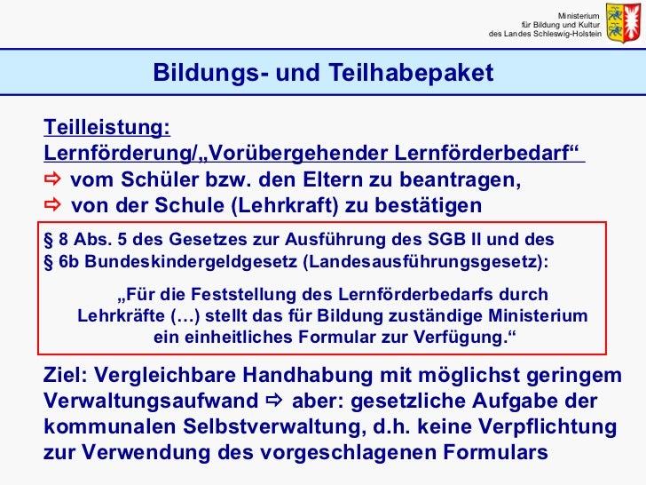 Bildungs- und Teilhabepaket Ministerium  für Bildung und Kultur  des Landes Schleswig-Holstein Teilleistung: Lernförderung...