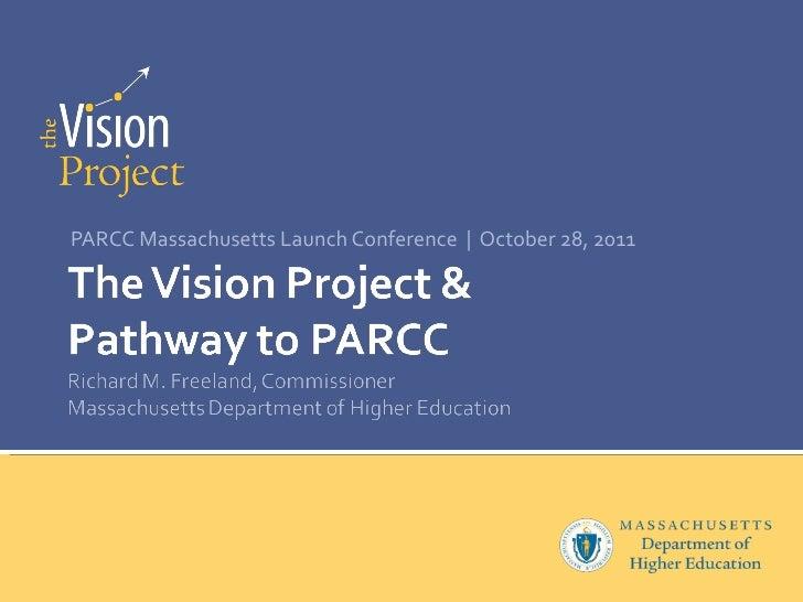 PARCC Massachusetts Launch Conference  |  October 28, 2011