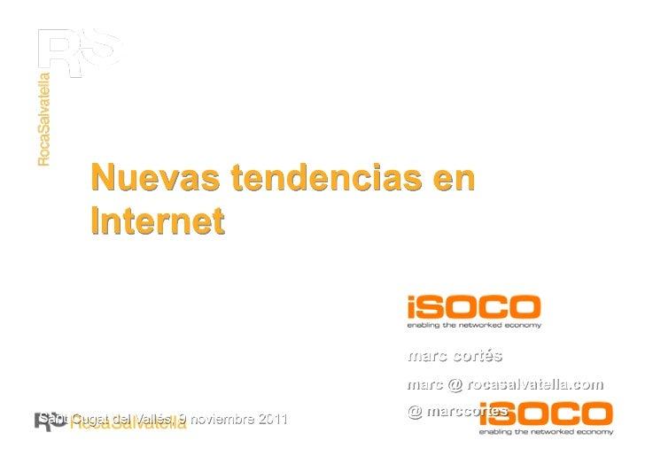 Nuevas tendencias en       Internet                                          marc cortés                                  ...