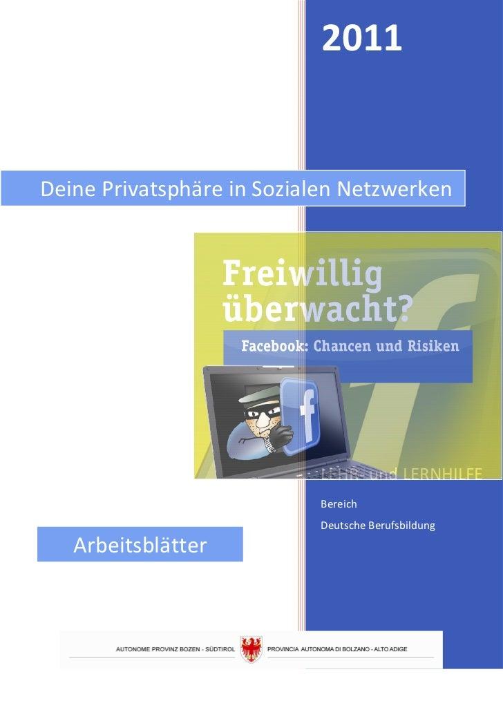 2011Deine Privatsphäre in Sozialen Netzwerken                           LEHR- und LERNHILFE                           Bere...