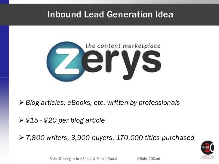 Inbound Lead Generation Idea Blog articles, eBooks, etc. written by professionals $15 - $20 per blog article 7,800 writ...