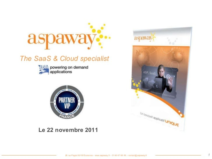 The SaaS & Cloud specialist Le 22 novembre 2011