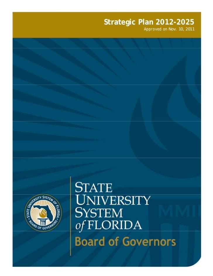 Strategic Plan 2012-2025          Approved on Nov. 10, 2011