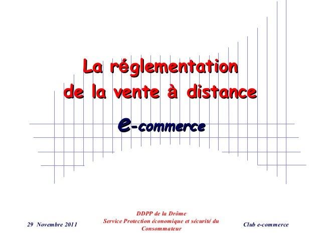 La ré glementation           de la vente à distance                       e-commerce                                DDPP d...