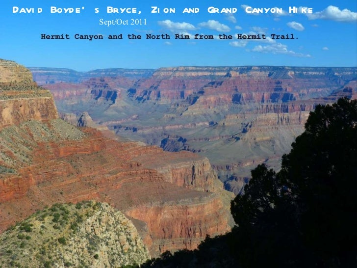 David Boyde's Bryce, Zion and Grand Canyon Hike Sept/Oct 2011
