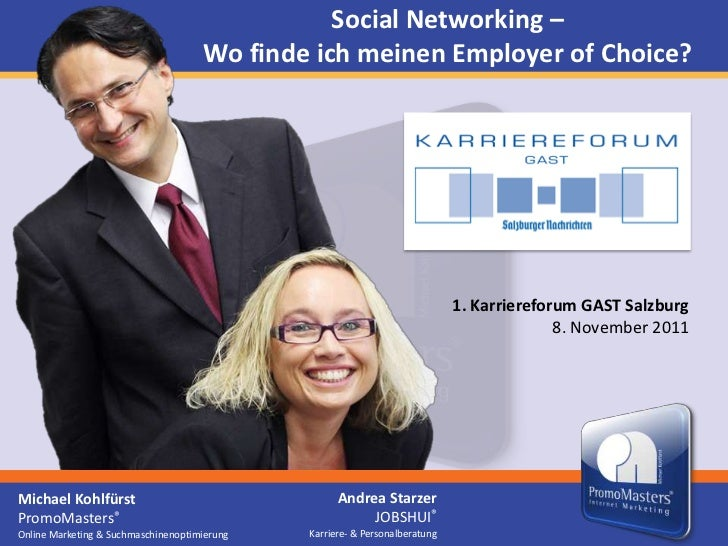 Social Networking –                                     Wo finde ich meinen Employer of Choice?                           ...