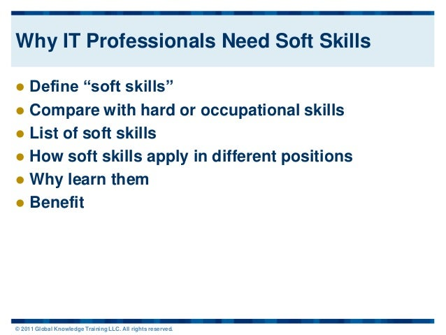 2011-11 Why IT Professionals Need Soft Skills