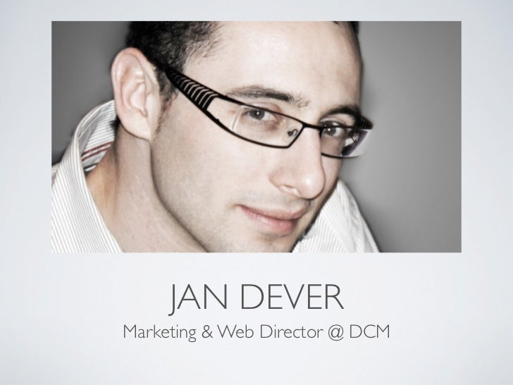 JAN DEVERMarketing & Web Director @ DCM