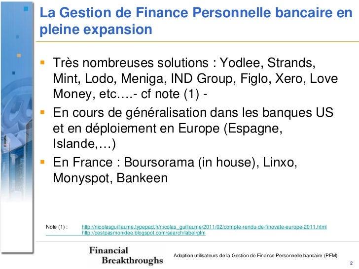 Adoption utilisateurs de la Gestion de Finance Personnelle bancaire - Finthru Slide 2