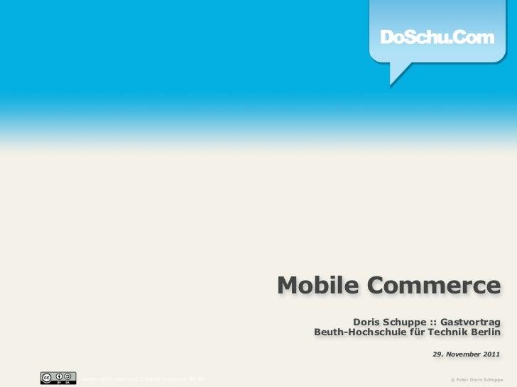 Mobile Commerce                                                        Doris Schuppe :: Gastvortrag                       ...