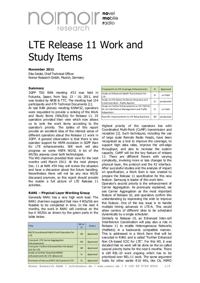 LTE Release 11 Work and Study Items November 2011 Eiko Seidel, Chief Technical Officer Nomor Research GmbH, Munich, German...