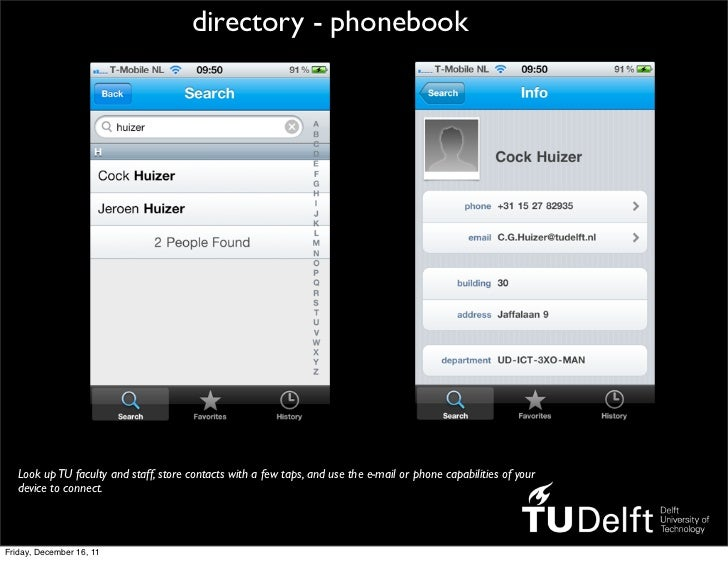 directory - phonebook   Look up TU faculty and staff, store contacts with a few taps, and use the e-mail or phone capabili...