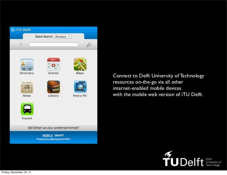 Connect to Delft University of Technology                          resources on-the-go via all other                      ...