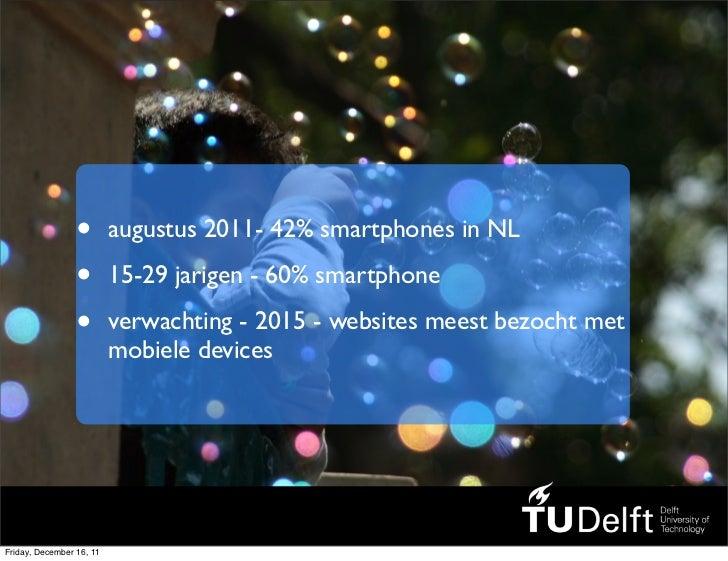 2011 12-08 tudelft goes mobile Slide 3