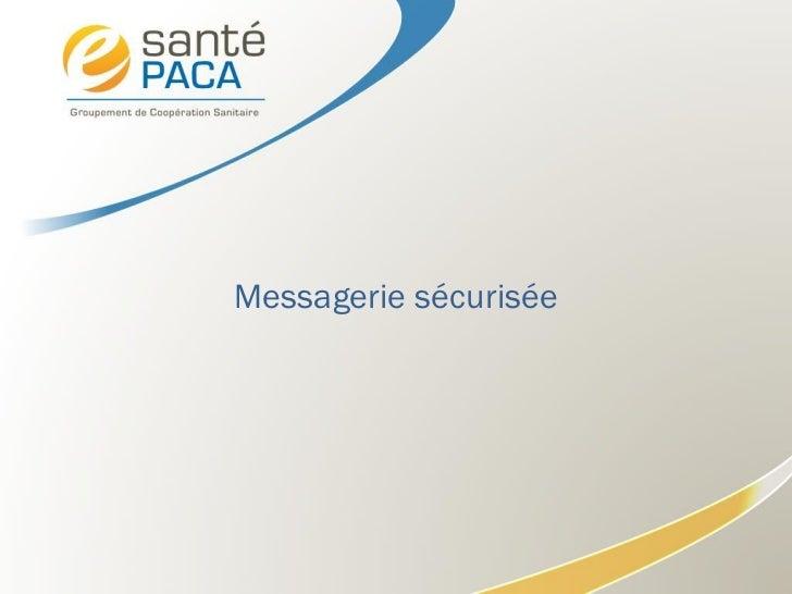 Messagerie sécurisée