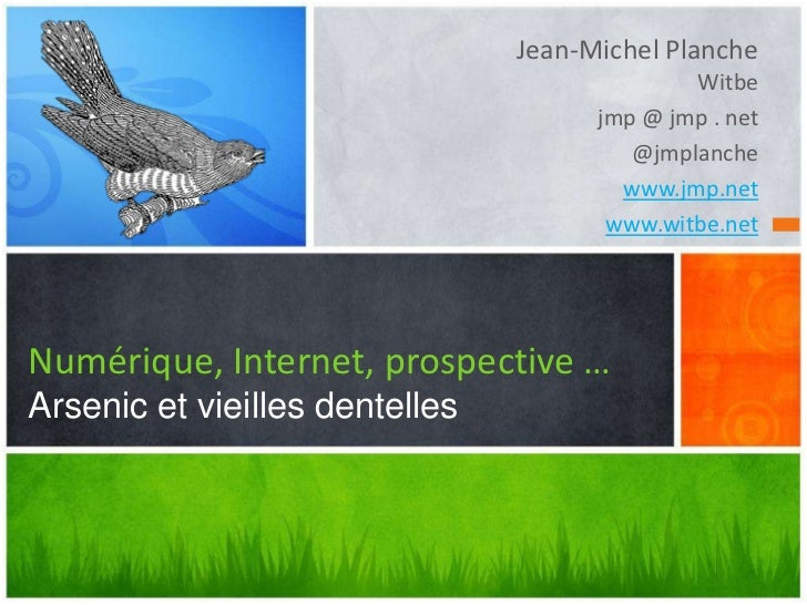 Jean-Michel Planche                                              Witbe                                      jmp @ jmp . ne...