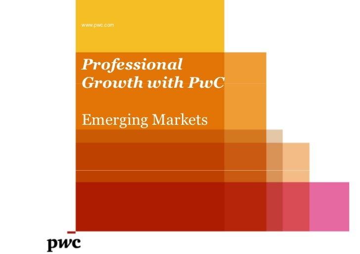 www.pwc.comProfessionalGrowth with PwCEmerging Markets