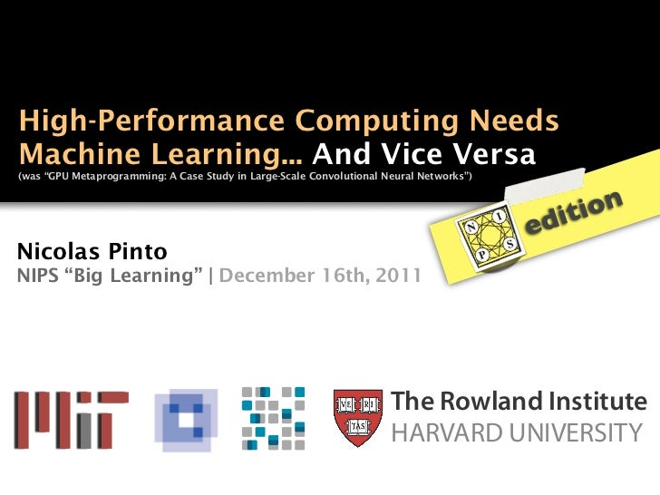 """High-Performance Computing NeedsMachine Learning... And Vice Versa(was """"GPU Metaprogramming: A Case Study in Large-Scale C..."""