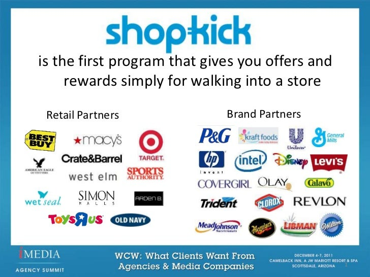 is the first program that gives you offers and     rewards simply for walking into a store Retail Partners             Bra...