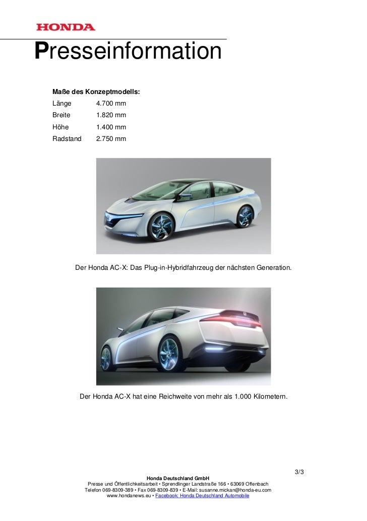 Presseinformation Maße des Konzeptmodells: Länge          4.700 mm Breite         1.820 mm Höhe           1.400 mm Radstan...