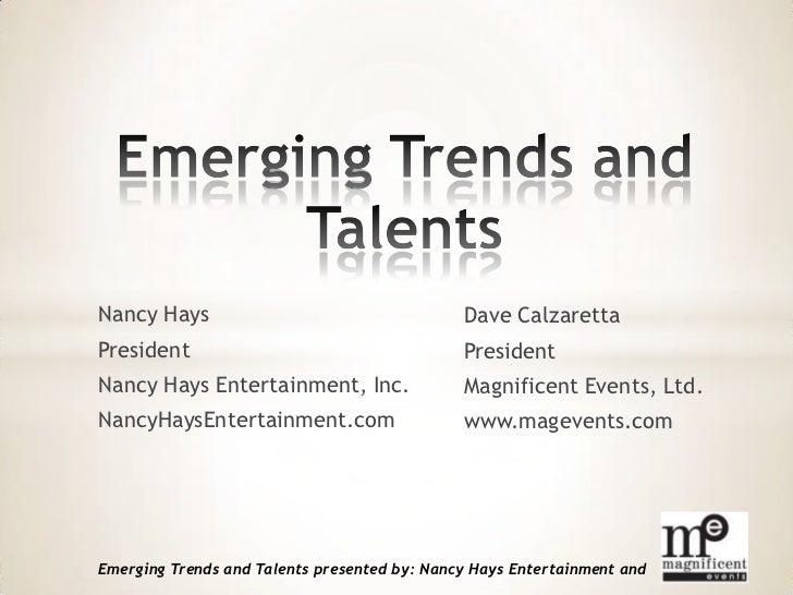 Nancy Hays                                    Dave CalzarettaPresident                                     PresidentNancy ...