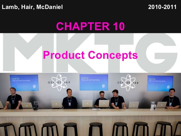 Lamb, Hair, McDaniel   CHAPTER 10 Product Concepts 2010-2011