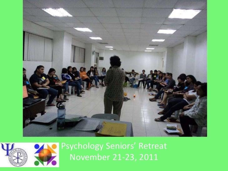 Psychology Seniors' Retreat  November 21-23, 2011